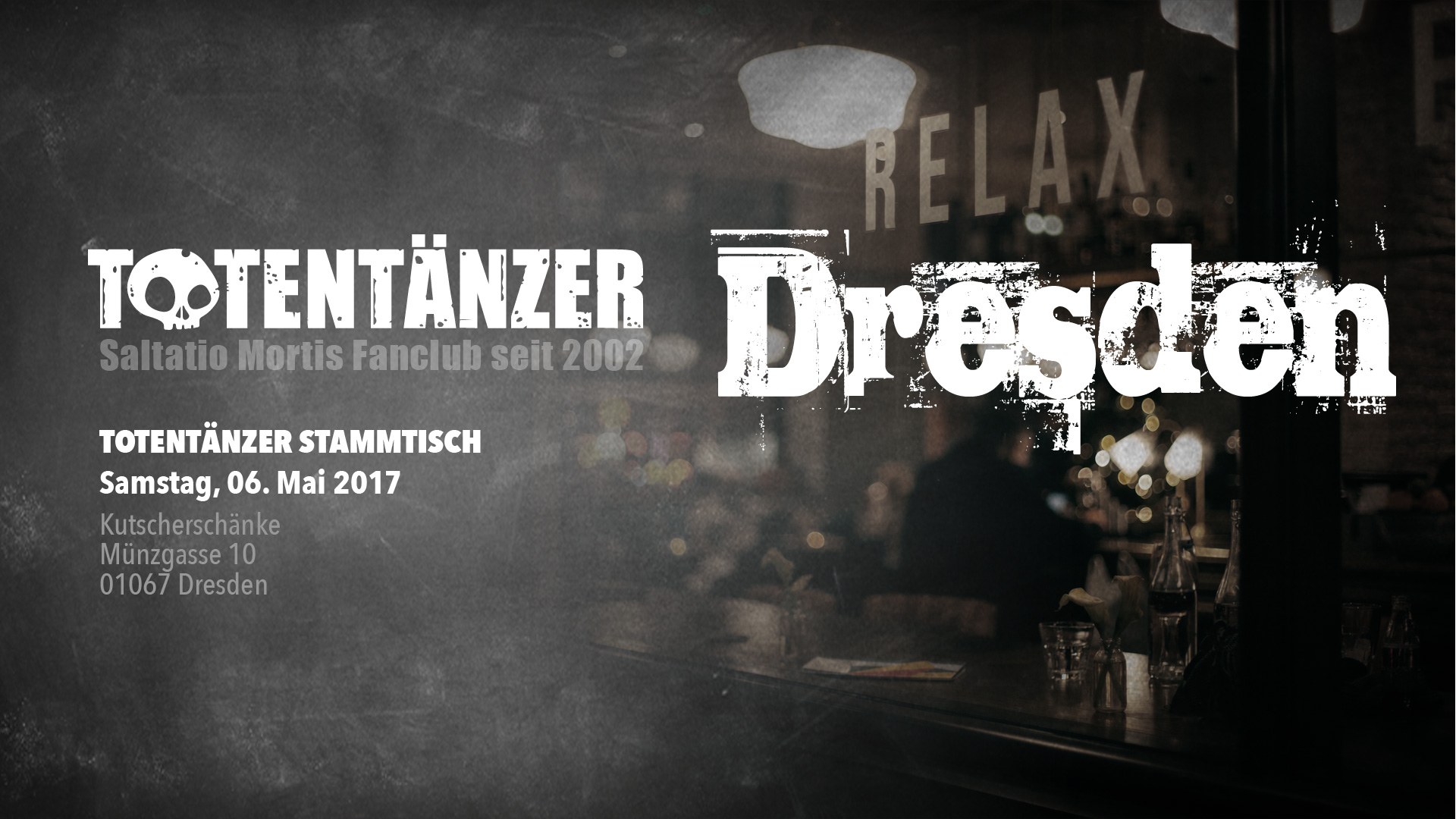 Stammtisch Dresden | 06.05.2017 – Totentänzer