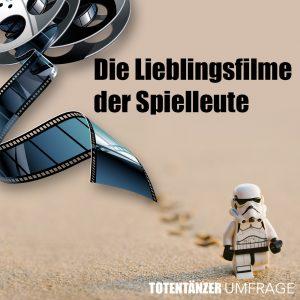 Totentänzer Fanclub Magazin Die Lieblingsfilme der Spielleute