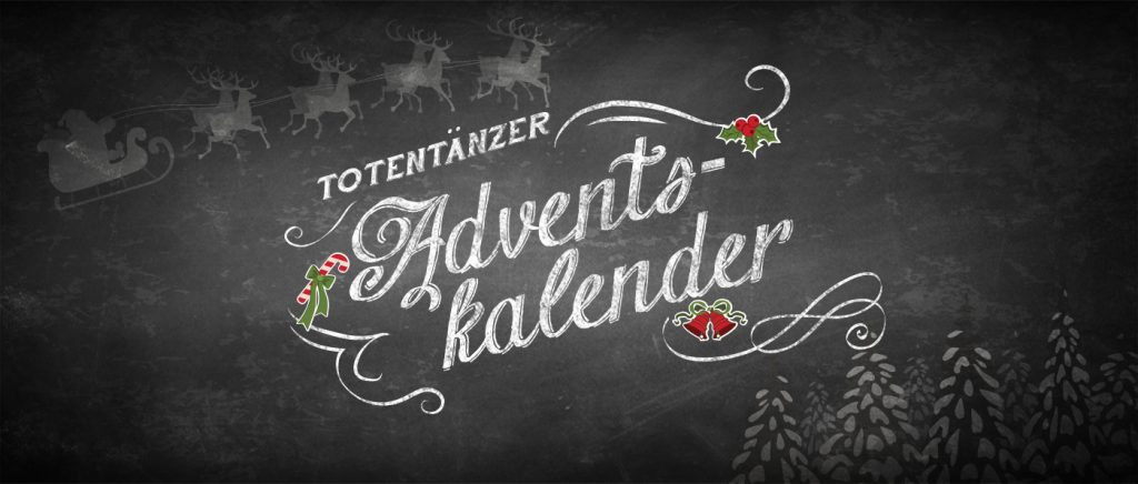 Totentänzer - Adventskalender 2018